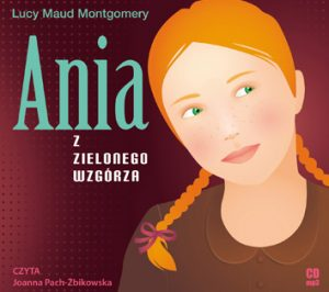 Audiobook – Ania z Zielonego Wzgórza